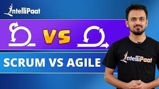 Scrum vs Agile   Agile vs Scrum   Differences Between Scrum and Agile   Intellipaat