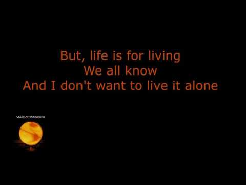 Coldplay - Life Is for Living (lyrics)