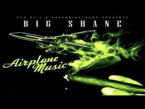 Big Shane Ft. Two Feet - Hatin' - Airplane Music Mixtape