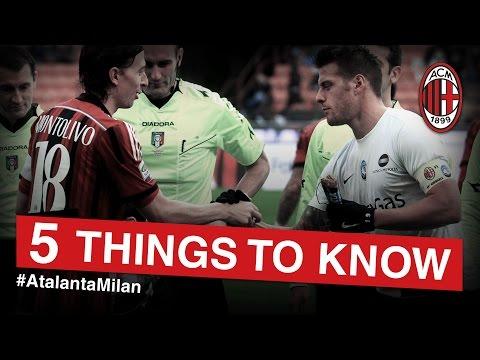 AC Milan-Atalanta: 5 things to know | AC Milan Official