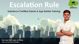 Escalation Rule in Salesforce