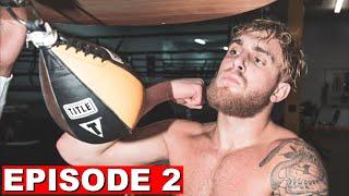I Won't Lose - Jake Paul Vs Nate Robinson (Episode 2)