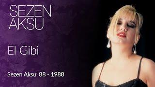 Sezen Aksu - El Gibi (Official Video)