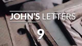 John's Letters - Lesson #9