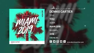 Dennis Cartier    You [Audio]