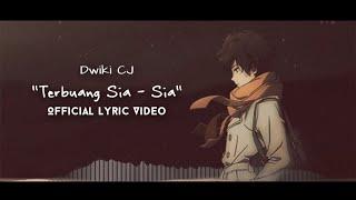 Download lagu Dwiki Cj Terbuang Sia Sia Mp3