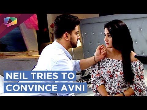 Neil Reminisces His Romantic Memories With Avni   Tries To Stop Her   Naamkaran