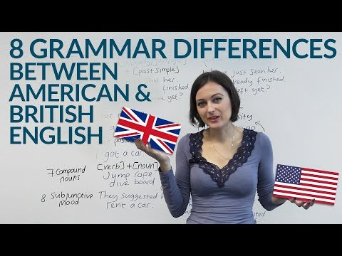 American English & British English - 8 Grammar Differences
