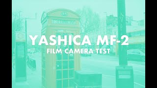 FILM CAMERA TEST: YASHICA MF-2