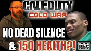 NO DEAD SILENCE and 150 HEALTH in CALL of DUTY BLACK OPS COLD WAR!! Cod 2020 leaks reaction