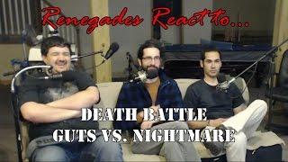 Renegades React to... Death Battle Guts vs. Nightmare