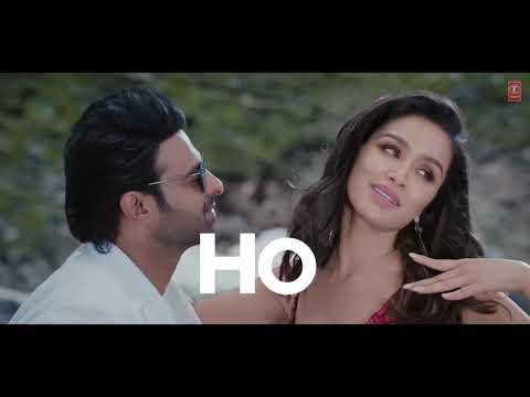 Full Song HD Enni Soni tu lage tu menu mai tera hogya hoja meri tu Saaho Prabhas Shraddha Kapoor