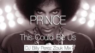 Prince - This Could Be Us - Zouk Remix