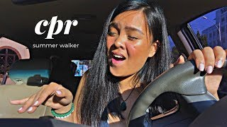 Cpr  X Summer Walker (cover)