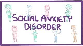 Social Anxiety Disorder - causes, symptoms, diagnosis, treatment, pathology