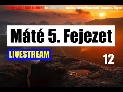 Máté 5. Fejezet 12.Rész - A SZELÍDEK ÖRÖKLIK A FÖLDET - YAHUAH Útja Live 20180914 letöltés