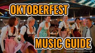 2017 Oktoberfest Music Guide: Top 10 Best Songs