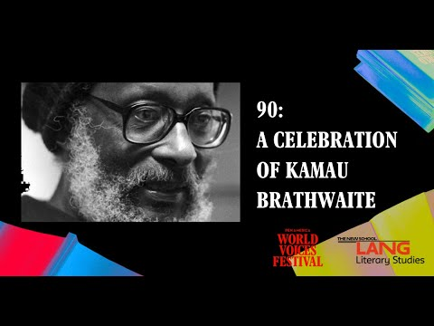 , title : 'PEN World Voices: 90: A Celebration of Kamau Brathwaite'
