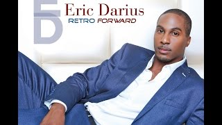 Eric Darius - Can't Get Enough of Your Love Baby  (Barry White Classic re-invented)