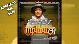 Amapiano Mix | Mphow_69 (Sukendleleni Hit Maker) | February 2020