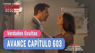 #VerdadesOcultas - Avance Capítulo 603