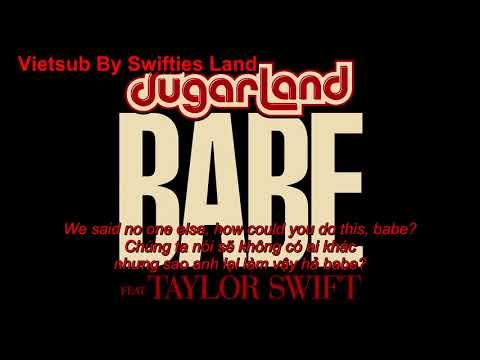 (Vietsub) Sugarland ft. Taylor Swift - Babe