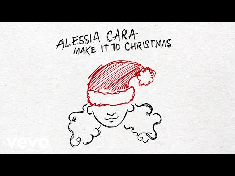 "Alessia Cara – ""Make It To Christmas"""