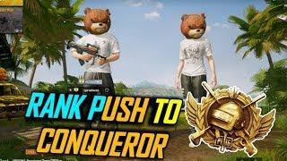 PUBG MOBILE de-RANK PUSHING TO CONQUEROR LETS GO LOL GAMEPLAYS