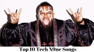 Top 10 Best Tech N9ne Songs