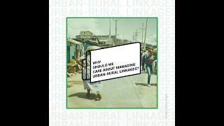 Why should we care about urban-rural linkages?