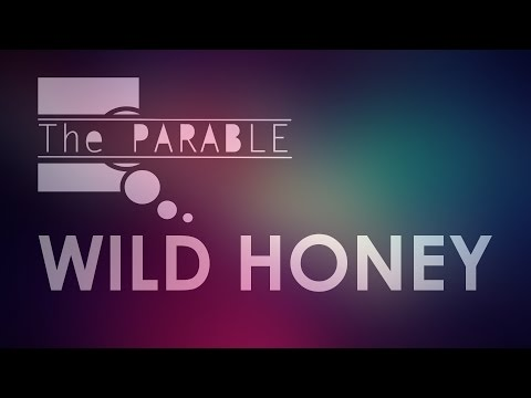 The Parable - Wild Honey  /The Parable/