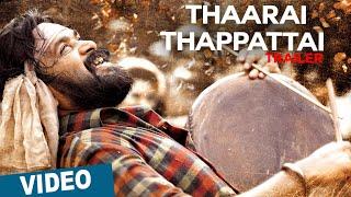 Thaarai Thappattai - Official Trailer