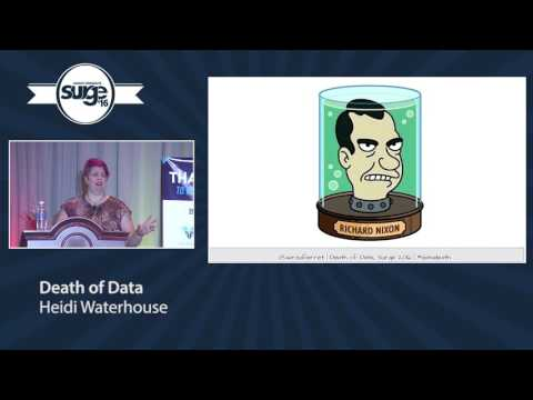 Youtube - Heidi Waterhouse: The Death of Data