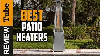 ✅Patio Heater: Best Patio Heaters 2019 (Buying Guide)