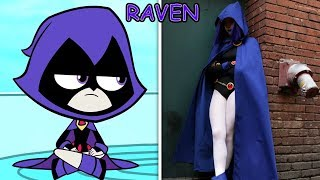 Teen Titans Go In Real Life ~ All Characters