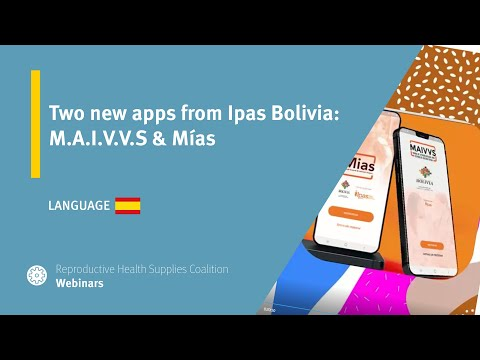 Two new apps from Ipas Bolivia: M.A.I.V.V.S. & Mías