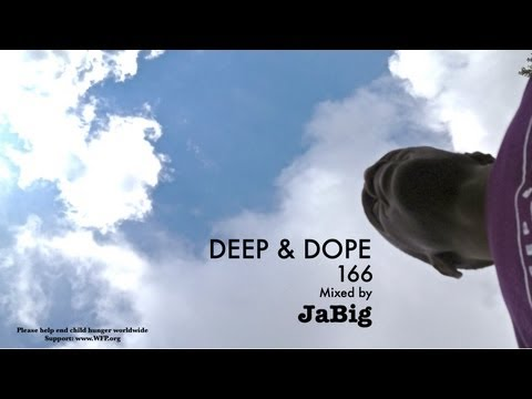 Deep House Live DJ Mix Set by JaBig - DEEP & DOPE 166
