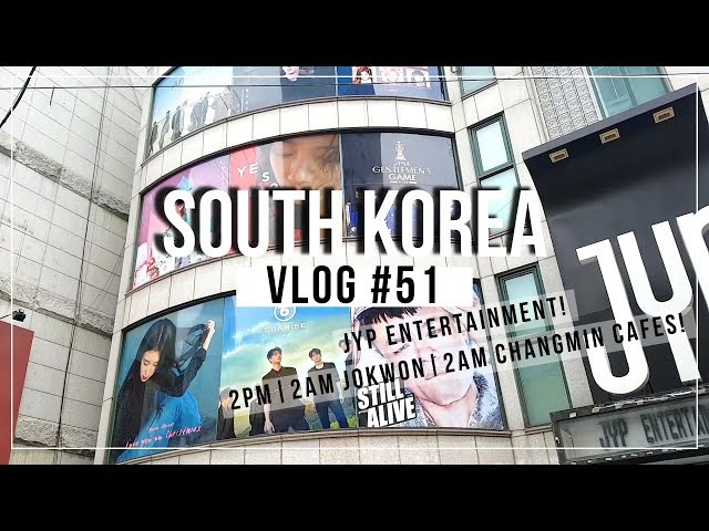South Korea Seoul Jyp Entertainment Visit Kpop Artistes Cafes Vlog 51 Pt 15
