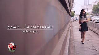 DAVVA  - JALAN TERBAIK [Official Video Lyric]