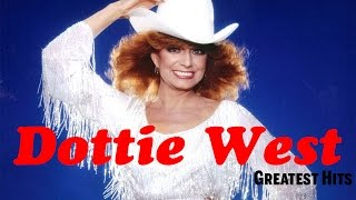 Dottie West Greatest Hits Album - Best Of Dottie West
