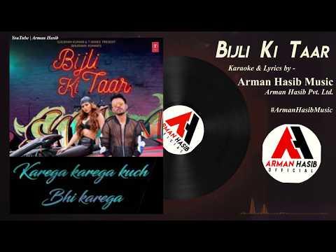 Bijli Ki Taar Original KARAOKE Lyrics   Full Clean Karaoke Audio For Use in Cover   Tony K Urvashi