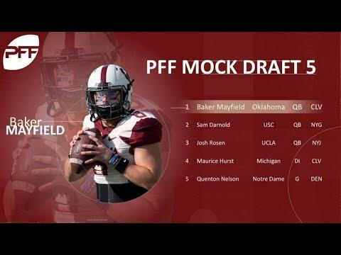 Final NFL Mock Draft of 2018   Pro Football Focus