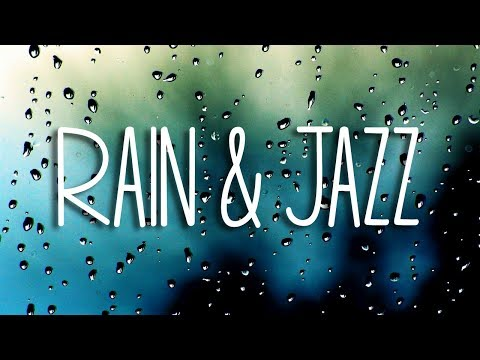 """Relax Music: """"Rain"""" (4 Hours of Relaxing Music – Chill Soft Jazz & Rain Sounds for Sleep and Study)"""