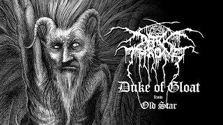 Darkthrone   Duke Of Gloat (from Old Star)