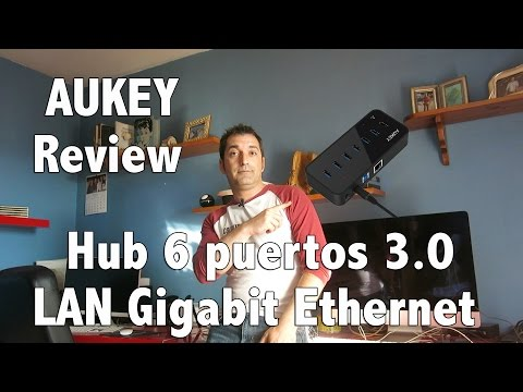 Review Hub 6 puertos USB 3.0 y Gigabit Ethernet AUKEY