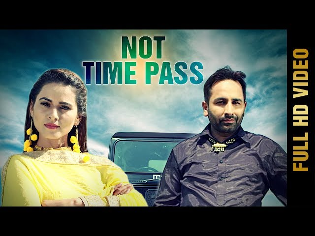 Not Timepass Full Video Song HD | JASS SANDHU Songs | Latest Punjabi Songs 2017