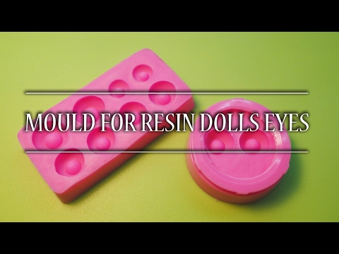 Mould For Resin Eyes Tutorial