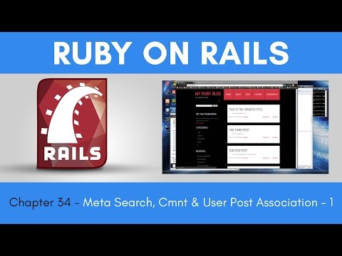 Learn Ruby on Rails from Scratch - Chapter 34 - Meta Search Comments  Post Association - Part 1