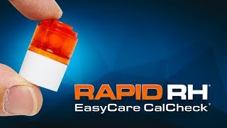 How to Use the Rapid RH® EasyCare CalCheck®