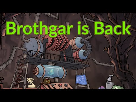 Oxygen not included : Brothgar is back